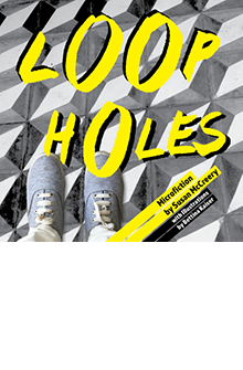Loopholes: a collection of microfiction